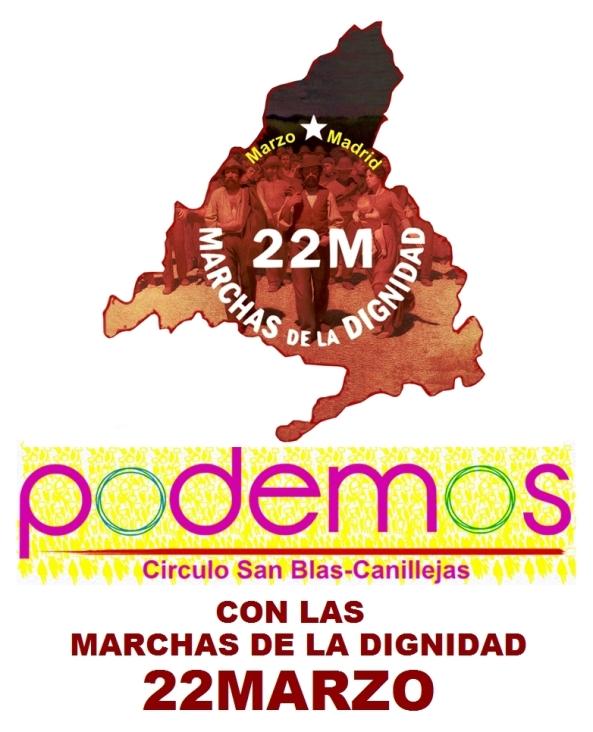 PODEMOS SAN BLAS-CANILLEJAS CON LAS MARCHAS Y MANIFIESTO DE LAS MARCHAS